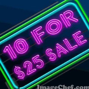 10 Items For $25 SALE!!